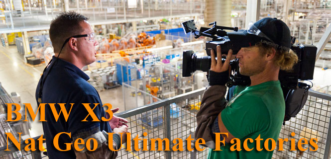 Nat Geo Ultimate Factories returns to Spartanburg for BMW X3 Production - Airs 11/1
